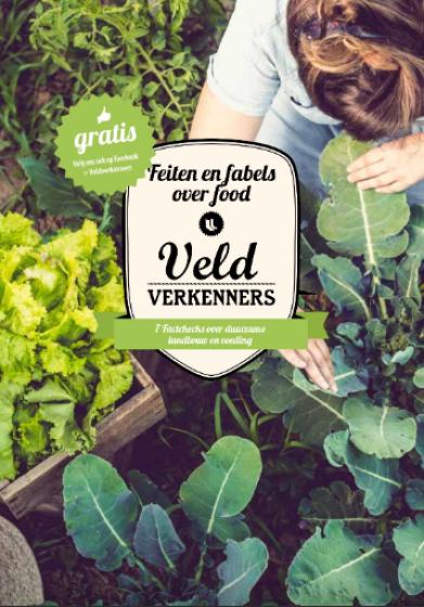 Feiten en fabels over food: 7 factchecks over duurzame voeding en landbouw